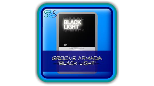 "Groove Armada ""Black Light"" - 2000s House Music Album"