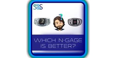 Which N-Gage is better? Tips and lifehacks