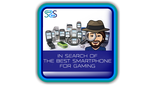 In Search of the Best Smartphone for Gaming