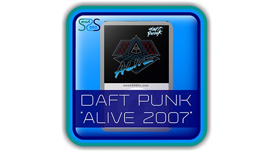 """Daft Punk """"Alive 2007"""" - 2000s EDM Album"""
